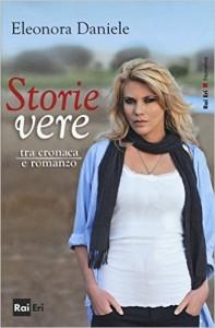 eleonora-daniele-storie-ve-re-tra-cronaca-e-romanzo